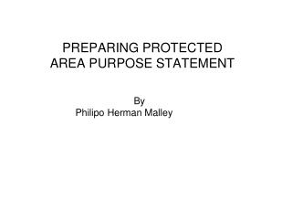 PREPARING PROTECTED AREA PURPOSE STATEMENT