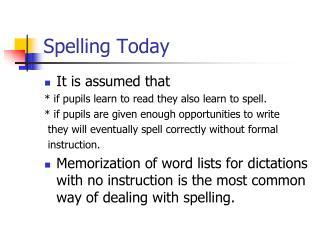 Spelling Today
