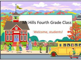 Mr.Hills  Fourth Grade Class