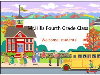 Mr.Hills  Fourth Grade Class