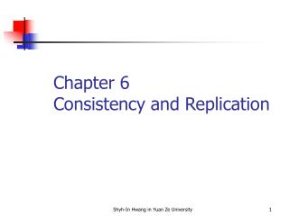 Chapter 6 Consistency and Replication