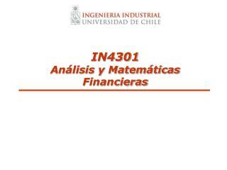 IN4301 Análisis y Matemáticas Financieras
