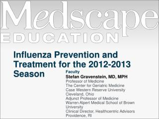 Influenza Prevention and Treatment for the 2012-2013 Season