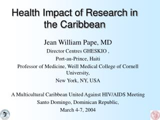Health Impact of Research in the Caribbean