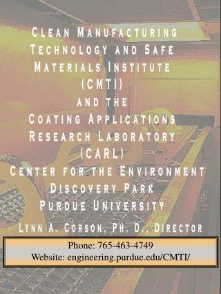 Clean Manufacturing Technology and Safe Materials Institute CMTI and the Coating Applications Research Laboratory CARL