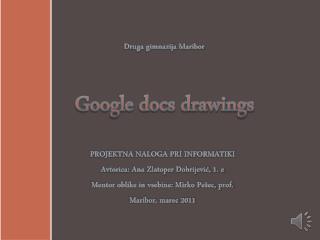 Druga gimnazija Maribor Google docs drawings