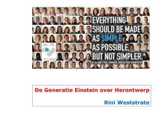 De Generatie Einstein over Herontwerp Rini Weststrate