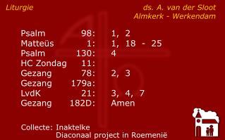 Liturgie ds. A. van der Sloot  Almkerk - Werkendam