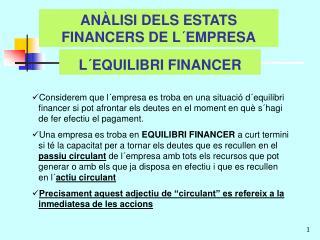 AN�LISI DELS ESTATS  FINANCERS DE L�EMPRESA