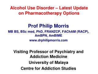 Alcohol Use Disorder – Latest Update on Pharmacotherapy Options