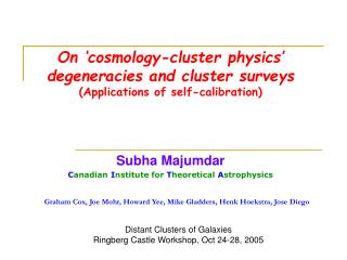 On 'cosmology-cluster physics' degeneracies and cluster surveys (Applications of self-calibration)