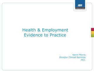 Health & Employment Evidence to Practice