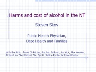 Harms and cost of alcohol in the NT