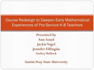 Course Redesign to Deepen Early Mathematical Experiences of Pre-Service  K-8 Teachers