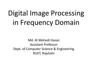 Digital Image Processing in Frequency Domain