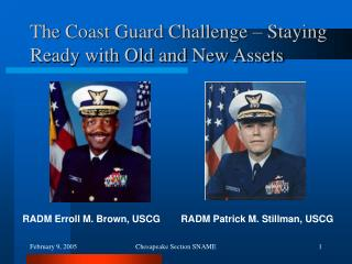 The Coast Guard Challenge – Staying Ready with Old and New Assets