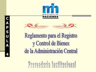 Reglamento para el Registro y Control de Bienes de la Administración Central
