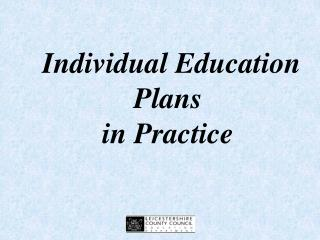 Individual Education  Plans  in Practice