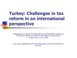 Turkey: Challenges in tax reform in an international perspective