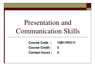 Presentation and Communication Skills