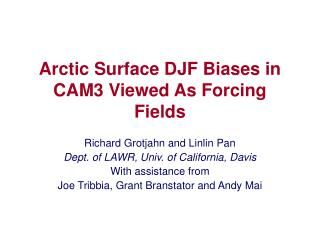 Arctic Surface DJF Biases in CAM3 Viewed As Forcing Fields