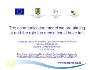 The communication model we are aiming at and the role the media could have in it