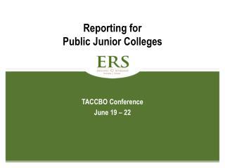 Reporting for Public Junior Colleges