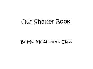 Our Shelter Book