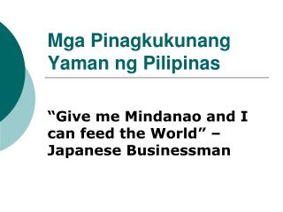 Mga Pinagkukunang Yaman ng Pilipinas