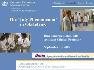 The 'July Phenomenon'  in Obstetrics