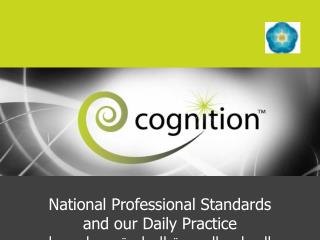 National Professional Standards  and our Daily Practice