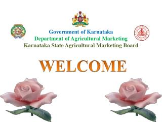 Government of Karnataka Department of Agricultural Marketing