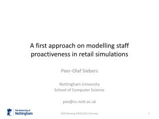 A first approach on modelling staff proactiveness in retail simulations