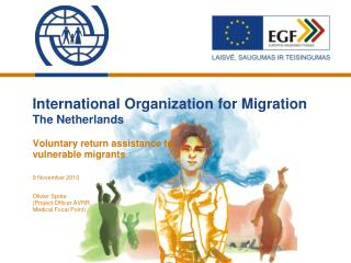 International Organization for Migration The Netherlands