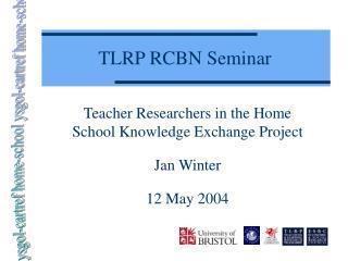TLRP RCBN Seminar