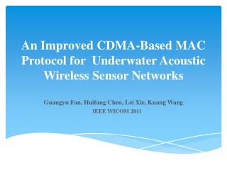 An Improved CDMA-Based  MAC Protocol  for   Underwater Acoustic Wireless  Sensor Networks