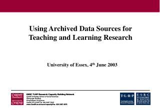 Using Archived Data Sources for Teaching and Learning Research