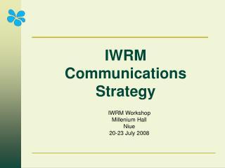 IWRM Communications Strategy