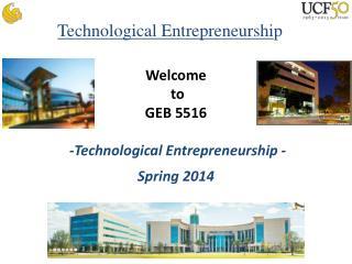 Technological Entrepreneurshi p