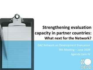 Strengthening evaluation capacity in partner countries: What next for the Network