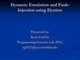 Dynamic Emulation and Fault-Injection using Dyninst