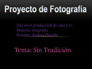 Proyecto de Fotografía