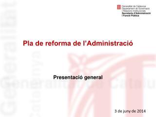 Pla de reforma de l'Administració