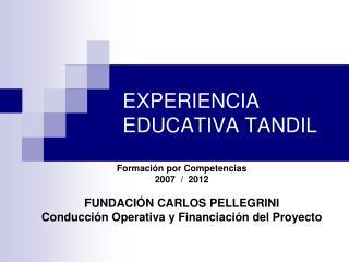 EXPERIENCIA EDUCATIVA TANDIL