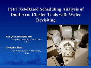 Petri Net-Based Scheduling Analysis of Dual-Arm Cluster Tools with Wafer Revisiting