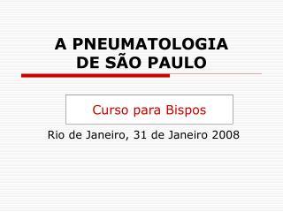 A PNEUMATOLOGIA DE SÃO PAULO