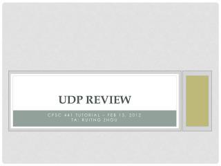 Udp  review