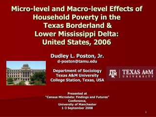 Dudley L. Poston, Jr. d-poston@tamu Department of Sociology Texas A&M University