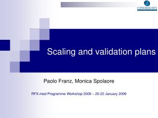 RFX-mod Programme Workshop 2009 – 20-22 January 2009