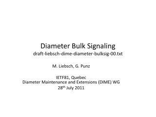Diameter Bulk Signaling draft-liebsch-dime-diameter-bulksig-00.txt